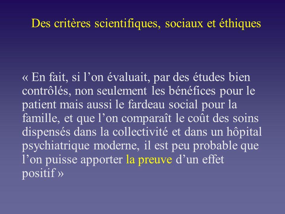 Des critères scientifiques, sociaux et éthiques