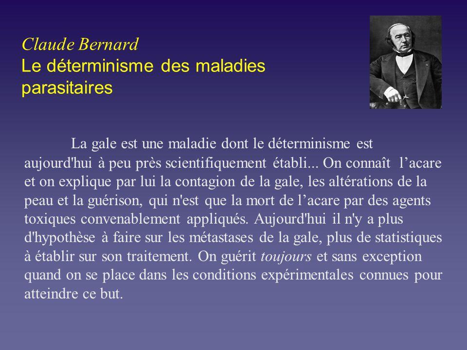 Claude Bernard Le déterminisme des maladies parasitaires