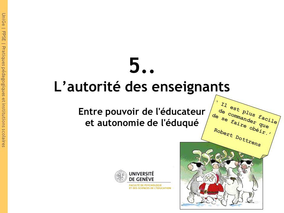 5.. L'autorité des enseignants