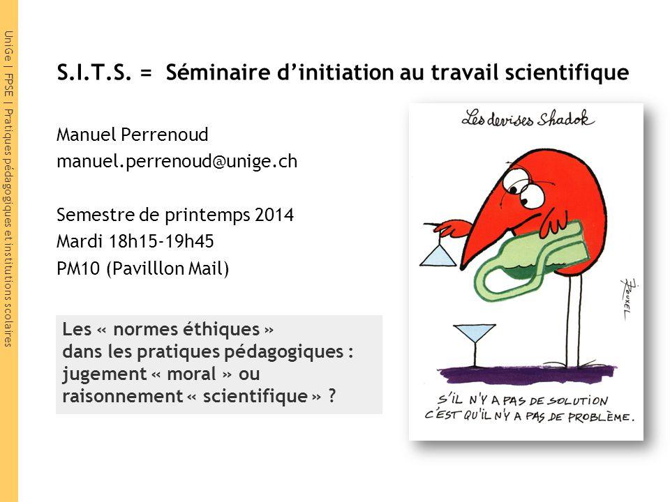 S.I.T.S. = Séminaire d'initiation au travail scientifique