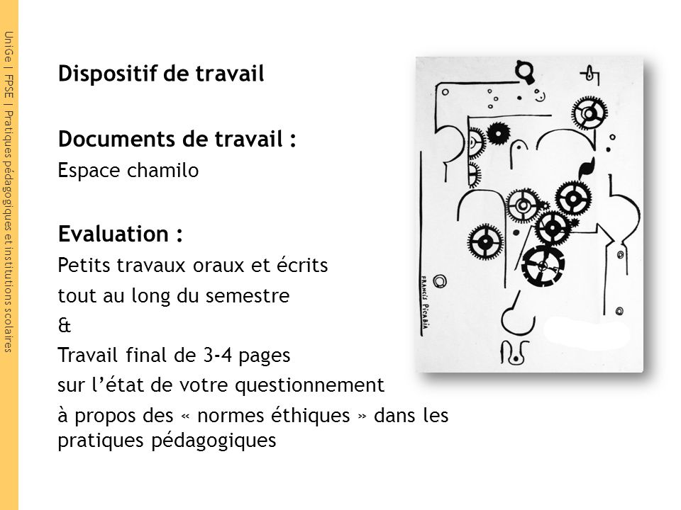 Dispositif de travail Documents de travail : Evaluation :