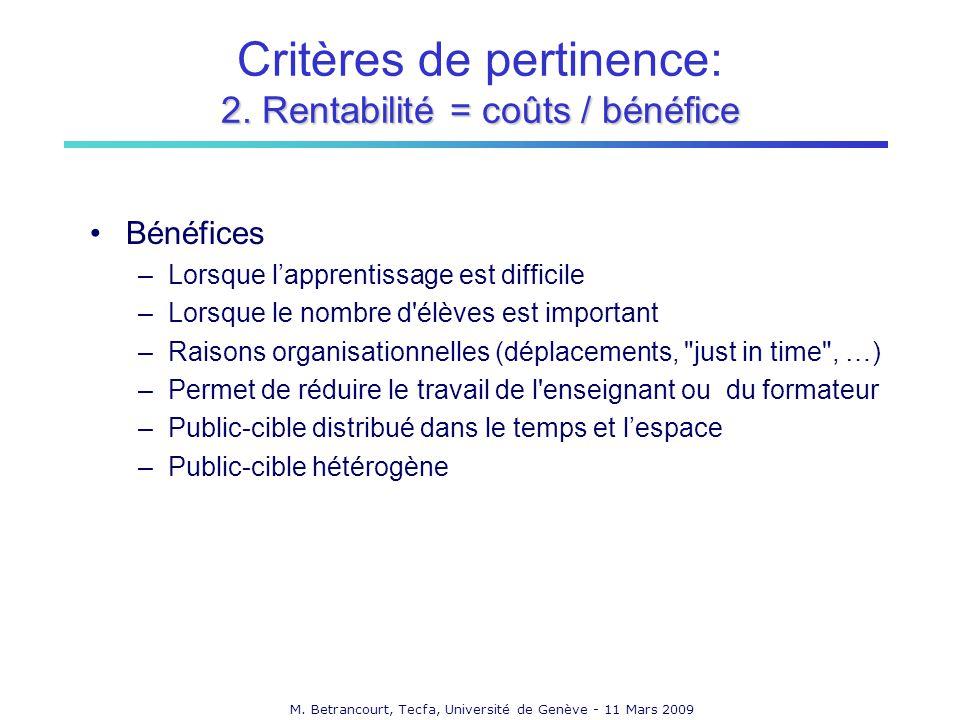 Critères de pertinence: 2. Rentabilité = coûts / bénéfice