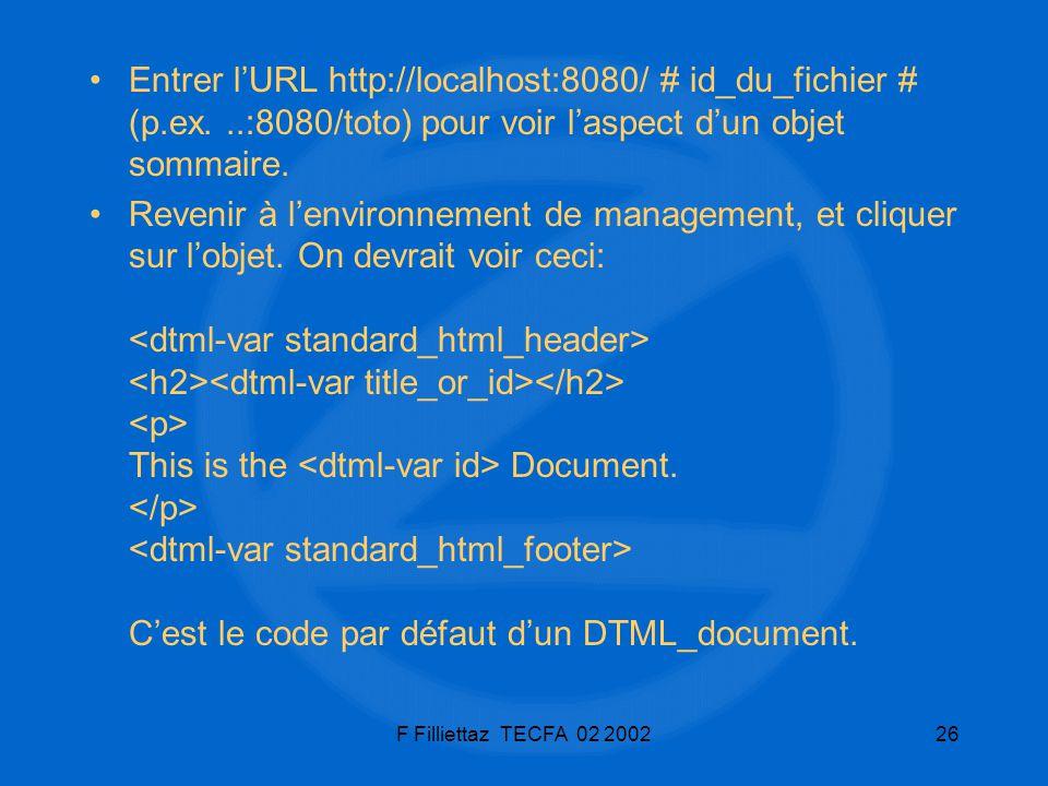 Entrer l'URL http://localhost:8080/ # id_du_fichier # (p. ex