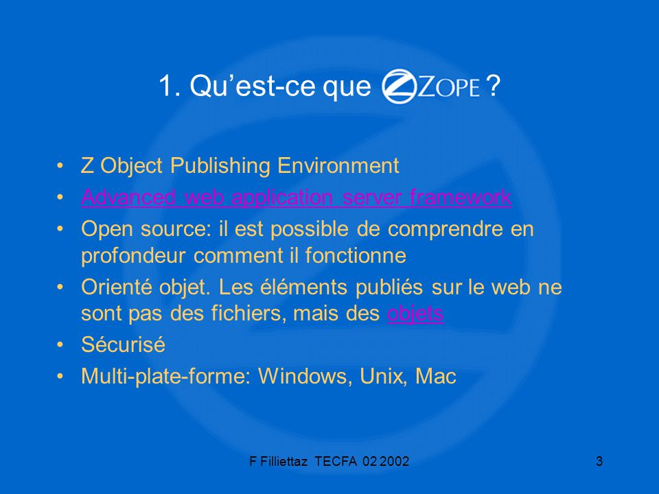 1. Qu'est-ce que Z Object Publishing Environment