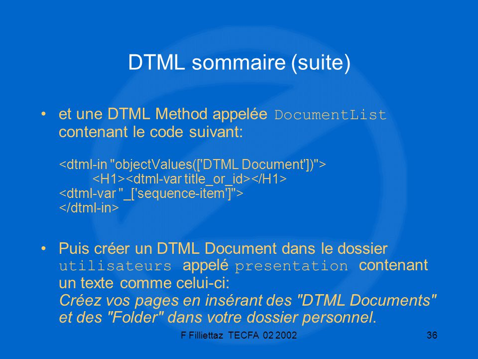 DTML sommaire (suite)