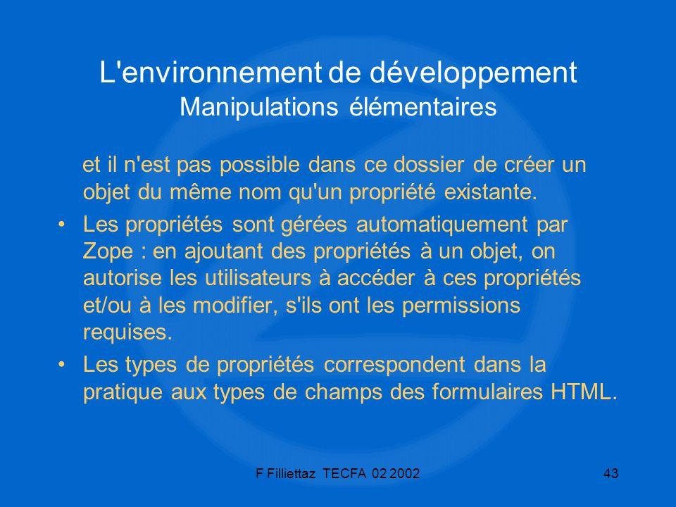 L environnement de développement Manipulations élémentaires