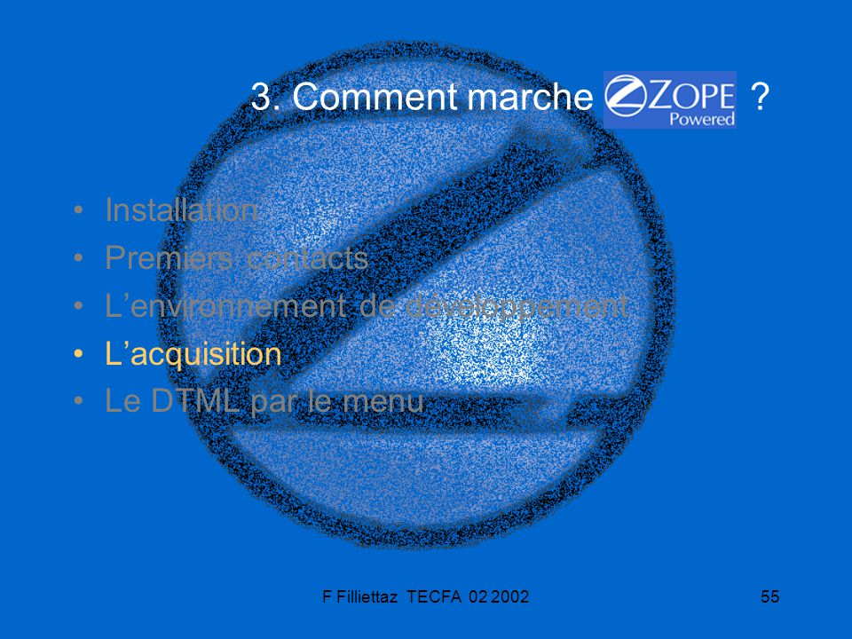 3. Comment marche Installation Premiers contacts