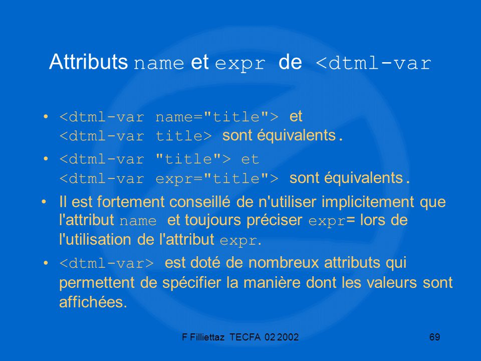Attributs name et expr de <dtml-var