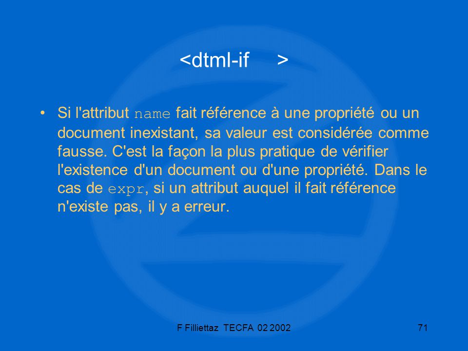 <dtml-if >
