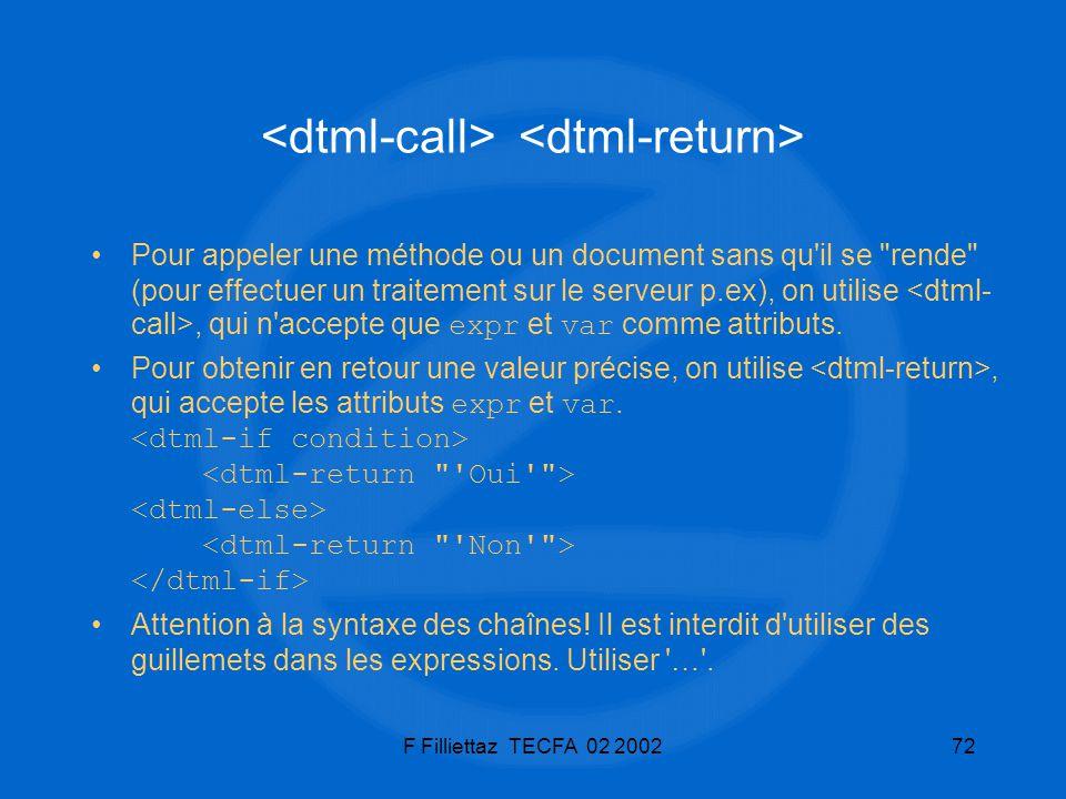 <dtml-call> <dtml-return>