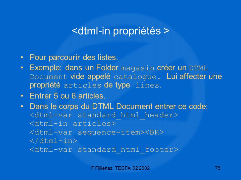 <dtml-in propriétés >