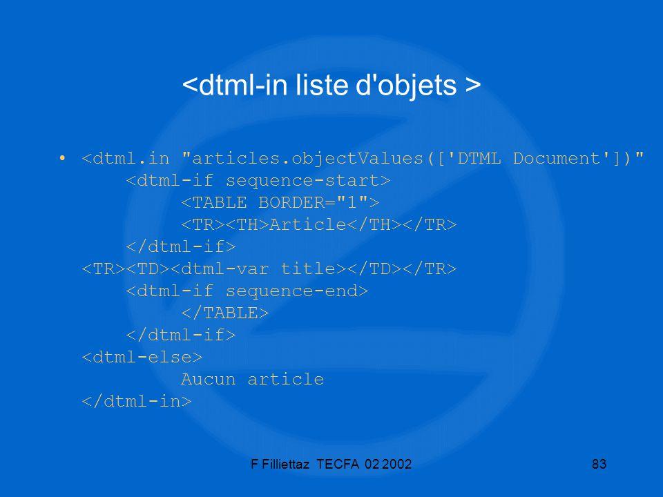<dtml-in liste d objets >