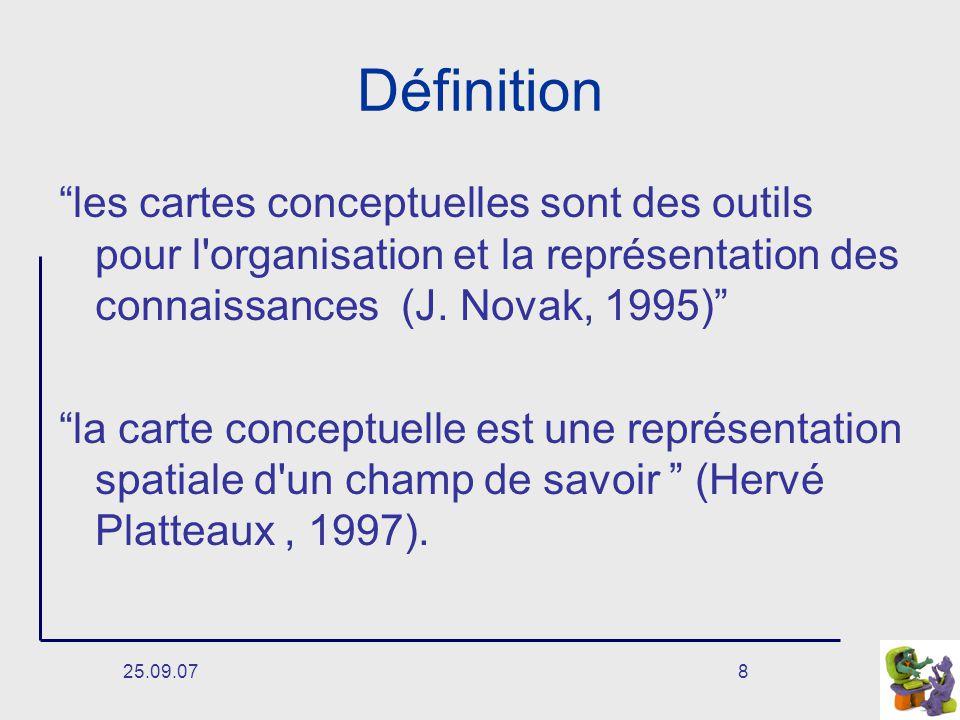 Définition les cartes conceptuelles sont des outils pour l organisation et la représentation des connaissances (J. Novak, 1995)