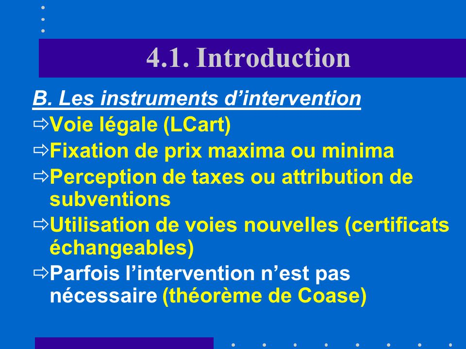 4.1. Introduction B. Les instruments d'intervention
