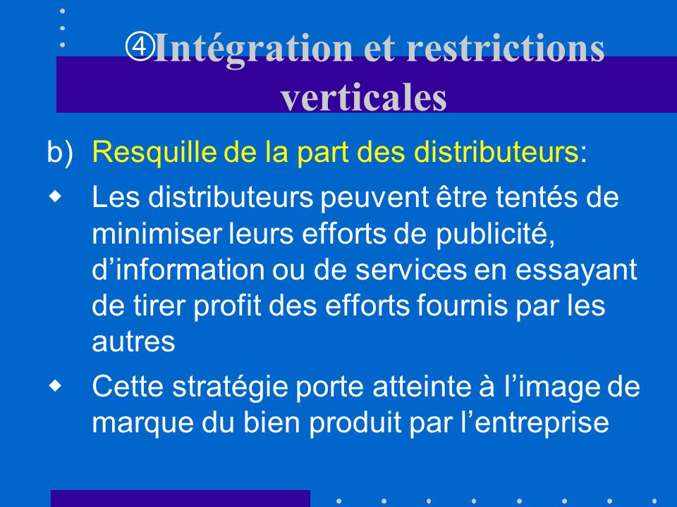 Intégration et restrictions verticales