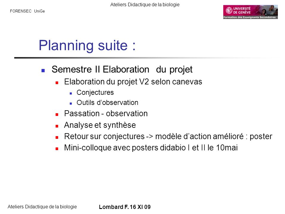 Planning suite : Semestre II Elaboration du projet