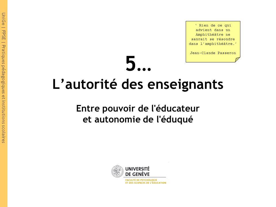 5… L'autorité des enseignants