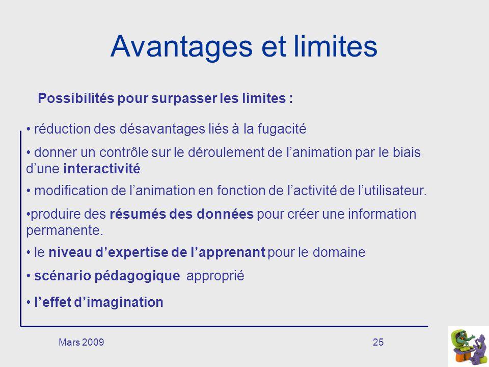 Avantages et limites Possibilités pour surpasser les limites :