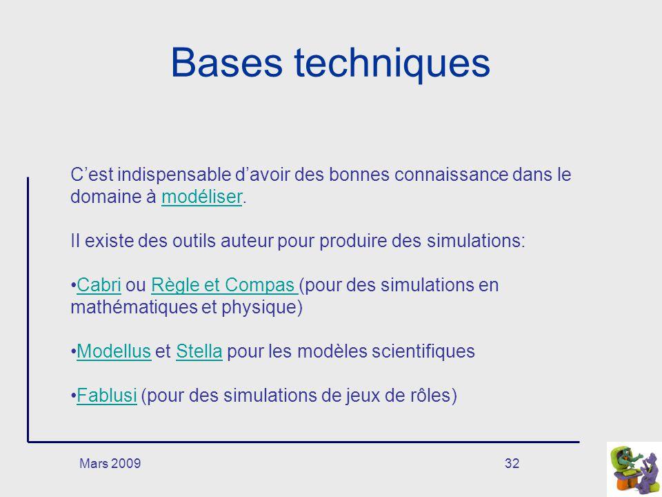 Bases techniques C'est indispensable d'avoir des bonnes connaissance dans le domaine à modéliser.