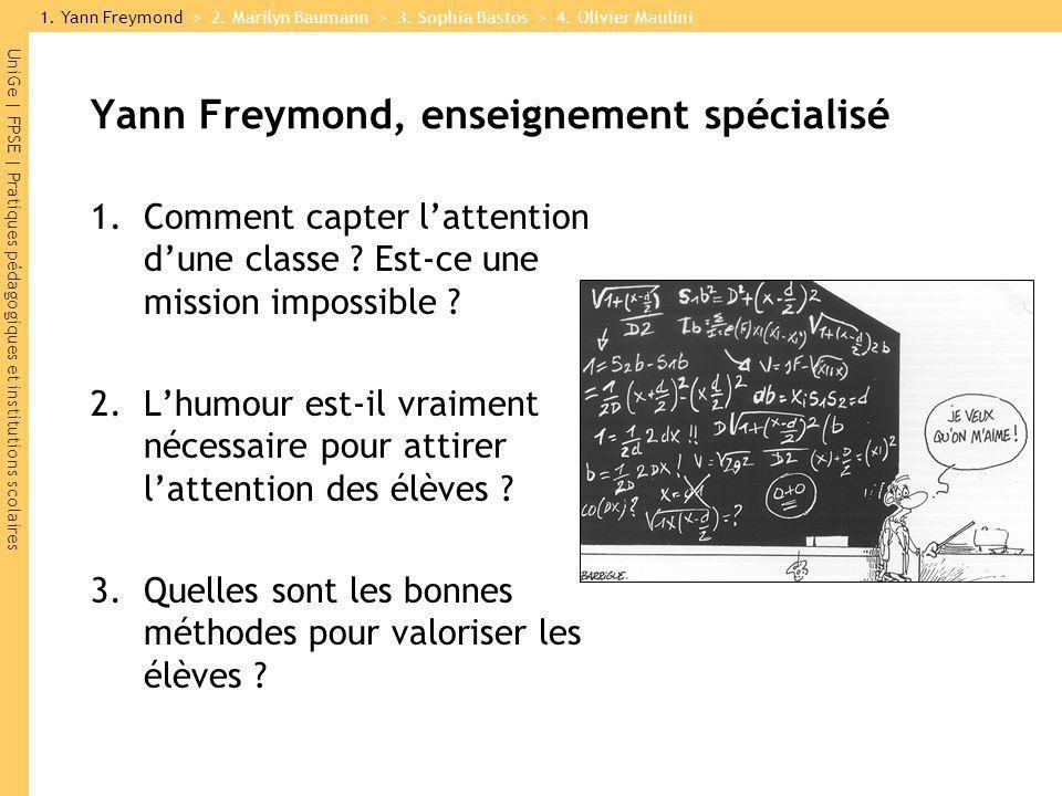 Yann Freymond, enseignement spécialisé