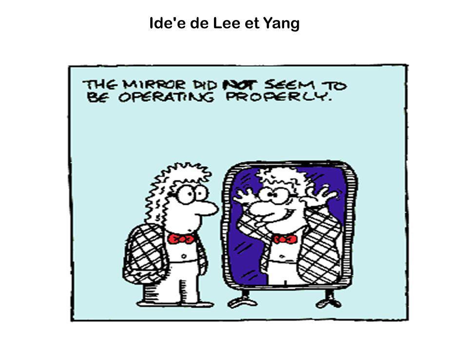 Ide e de Lee et Yang