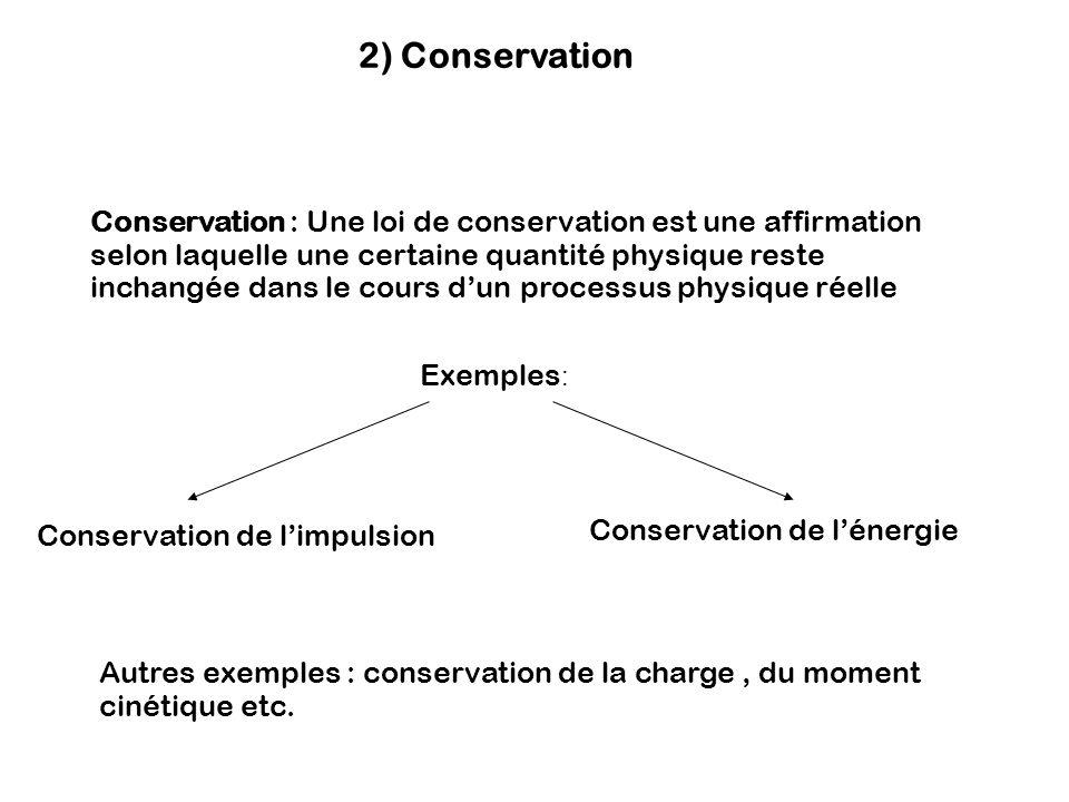 2) Conservation