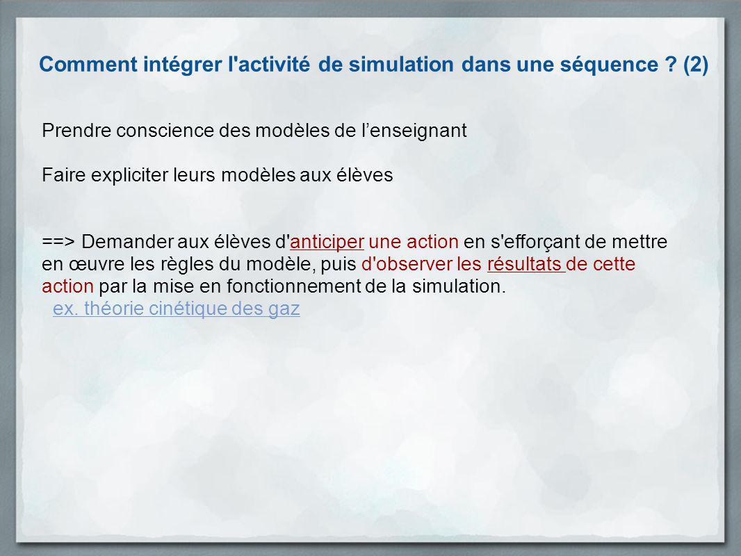 Comment intégrer l activité de simulation dans une séquence (2)