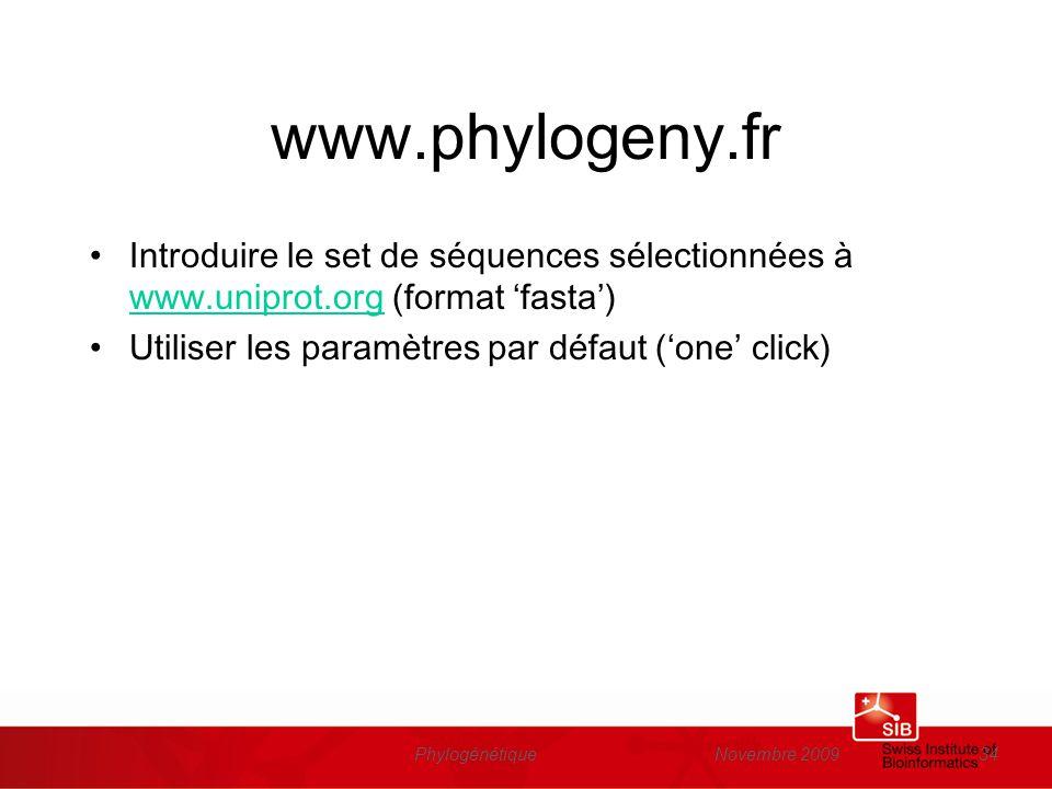 www.phylogeny.fr Introduire le set de séquences sélectionnées à www.uniprot.org (format 'fasta') Utiliser les paramètres par défaut ('one' click)