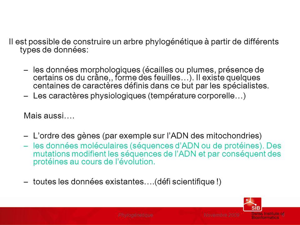 Les caractères physiologiques (température corporelle…) Mais aussi….