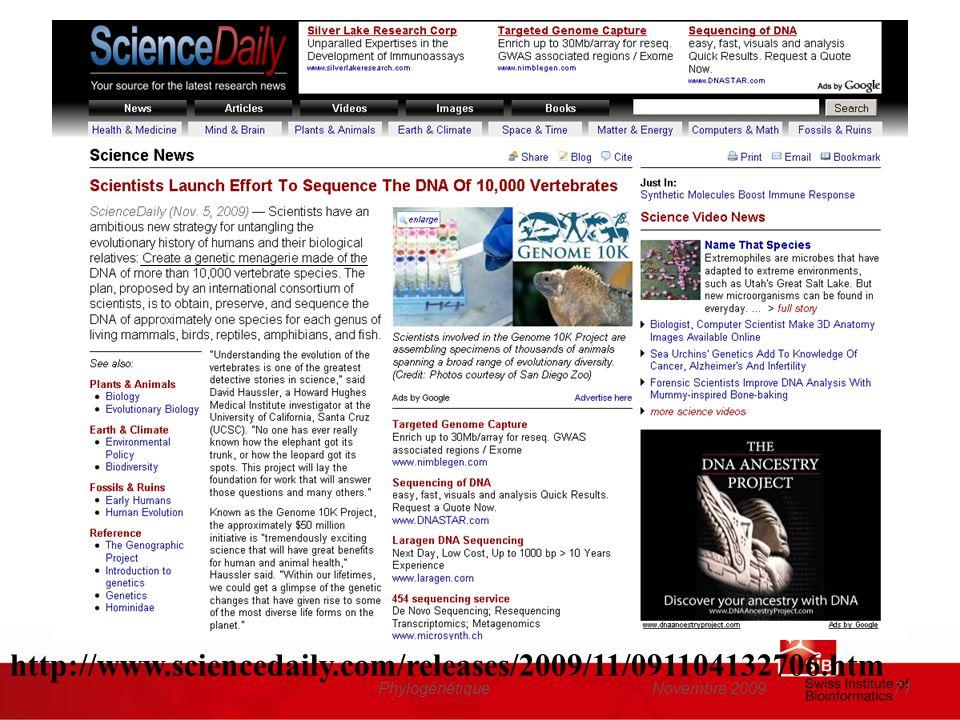 http://www.sciencedaily.com/releases/2009/11/091104132706.htm Phylogénétique Novembre 2009