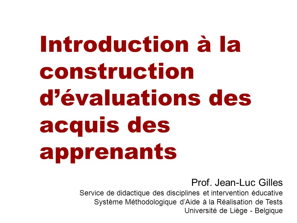 Introduction à la construction d'évaluations des acquis des apprenants
