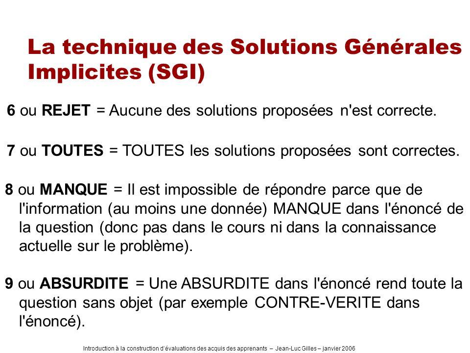 La technique des Solutions Générales Implicites (SGI)