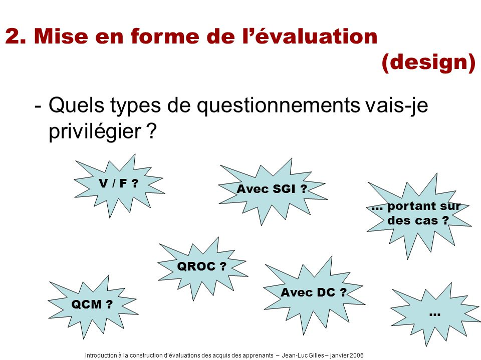 2. Mise en forme de l'évaluation (design)