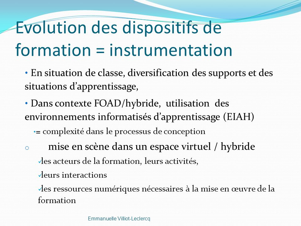 Evolution des dispositifs de formation = instrumentation