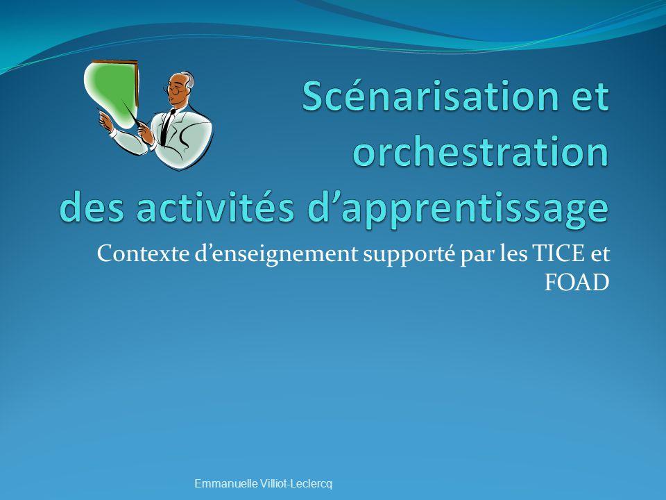 Scénarisation et orchestration des activités d'apprentissage