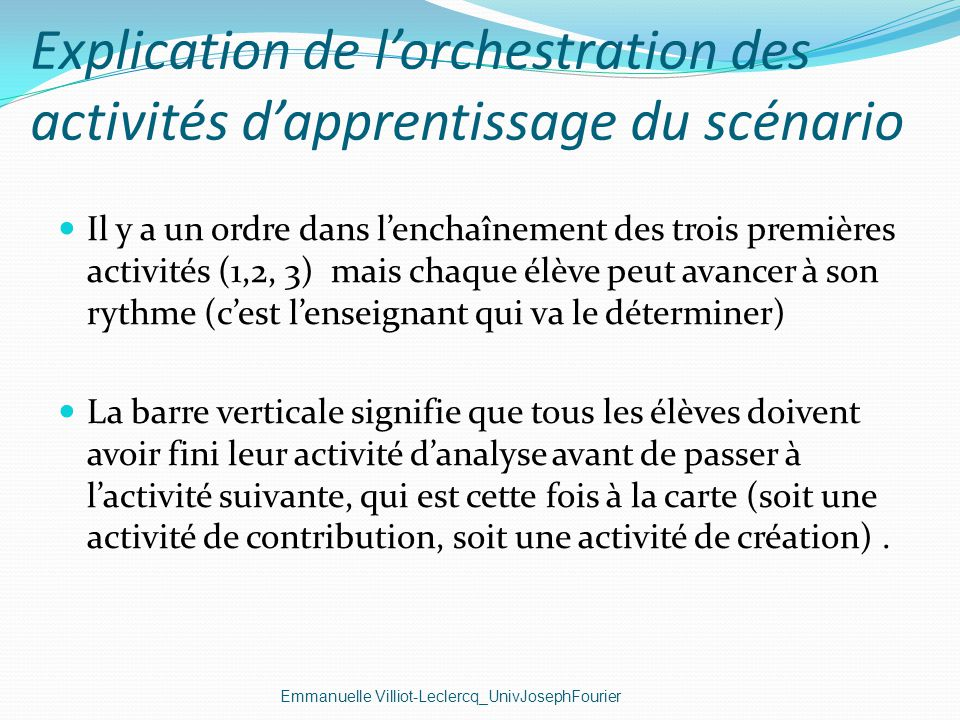 Explication de l'orchestration des activités d'apprentissage du scénario