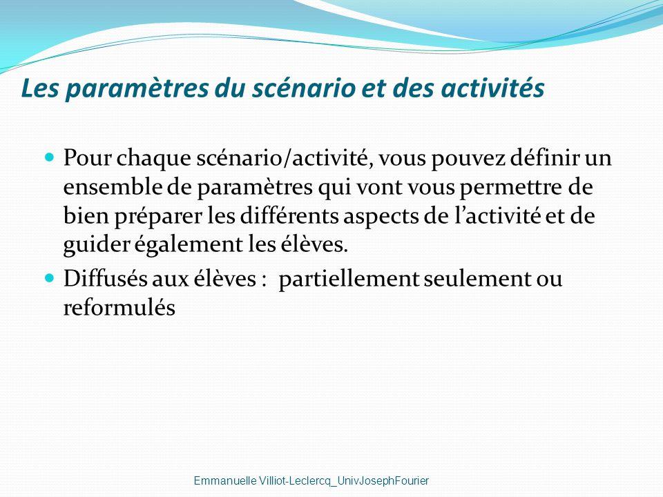 Les paramètres du scénario et des activités