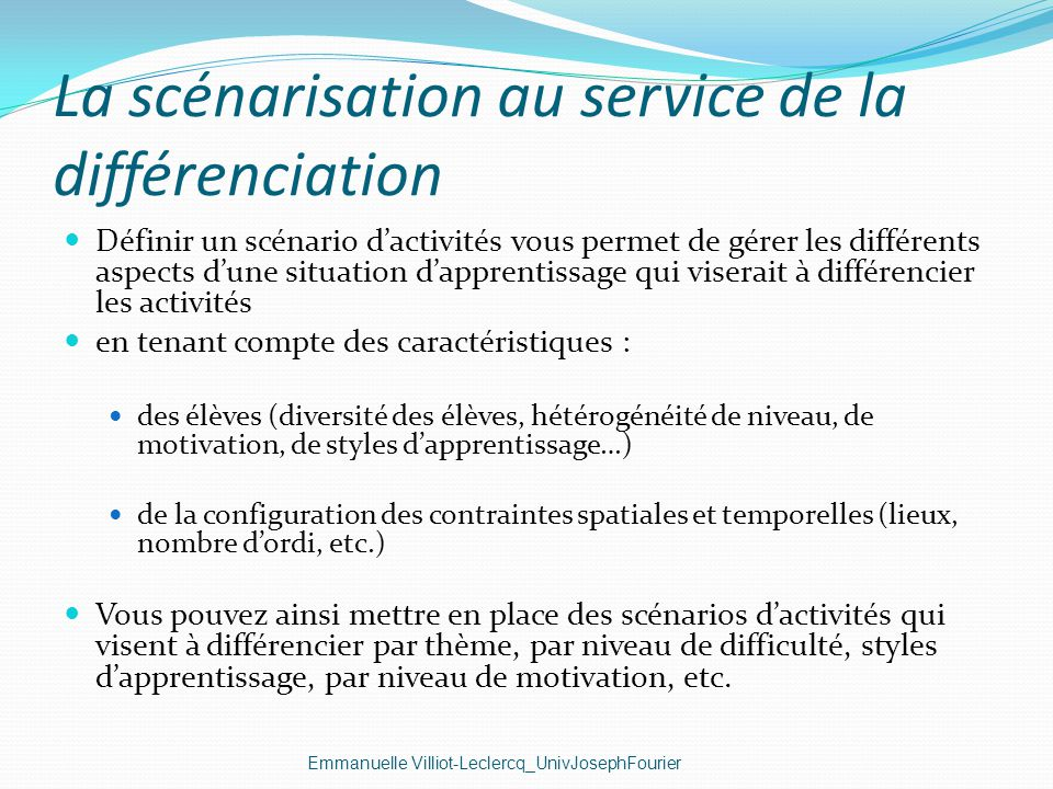 La scénarisation au service de la différenciation