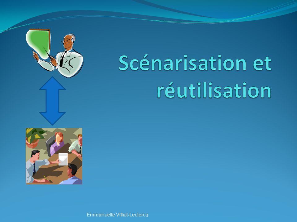 Scénarisation et réutilisation
