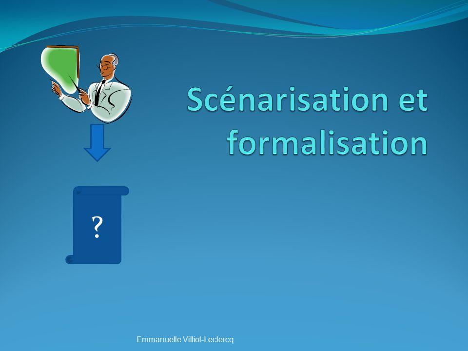 Scénarisation et formalisation