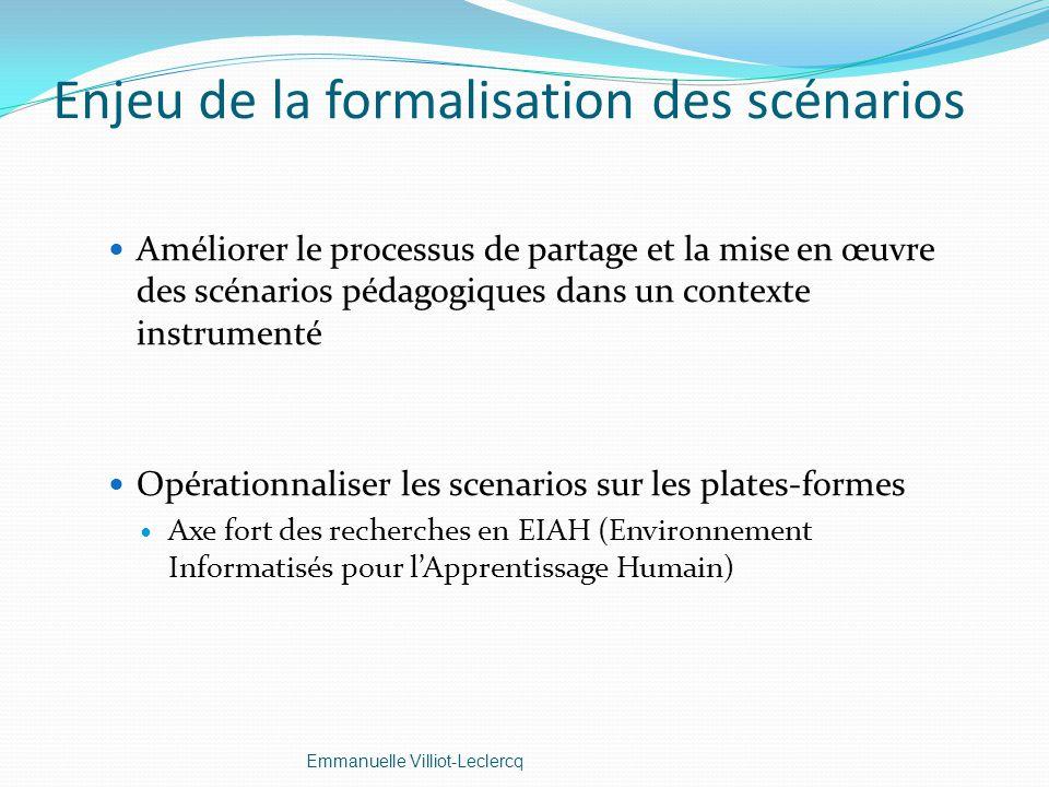 Enjeu de la formalisation des scénarios
