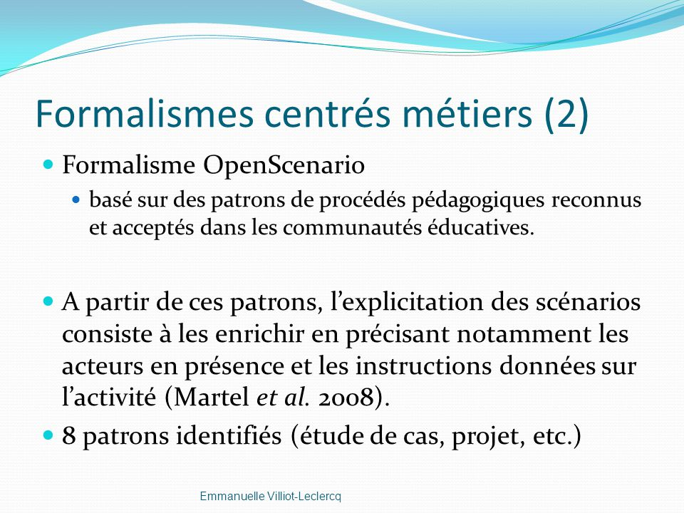 Formalismes centrés métiers (2)