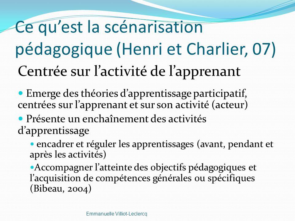Ce qu'est la scénarisation pédagogique (Henri et Charlier, 07)