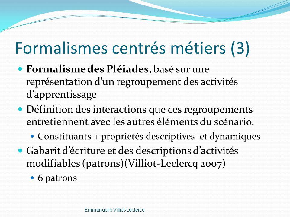 Formalismes centrés métiers (3)