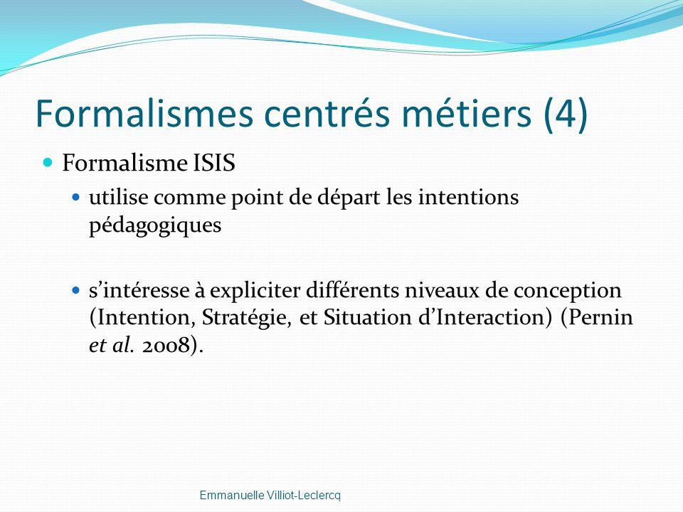 Formalismes centrés métiers (4)