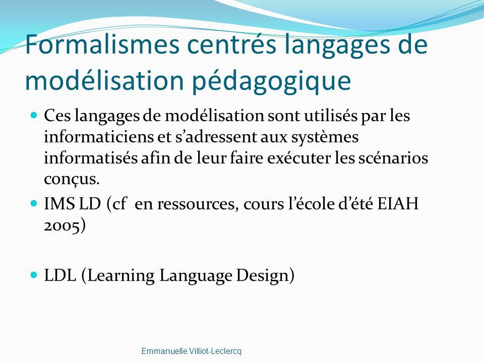Formalismes centrés langages de modélisation pédagogique