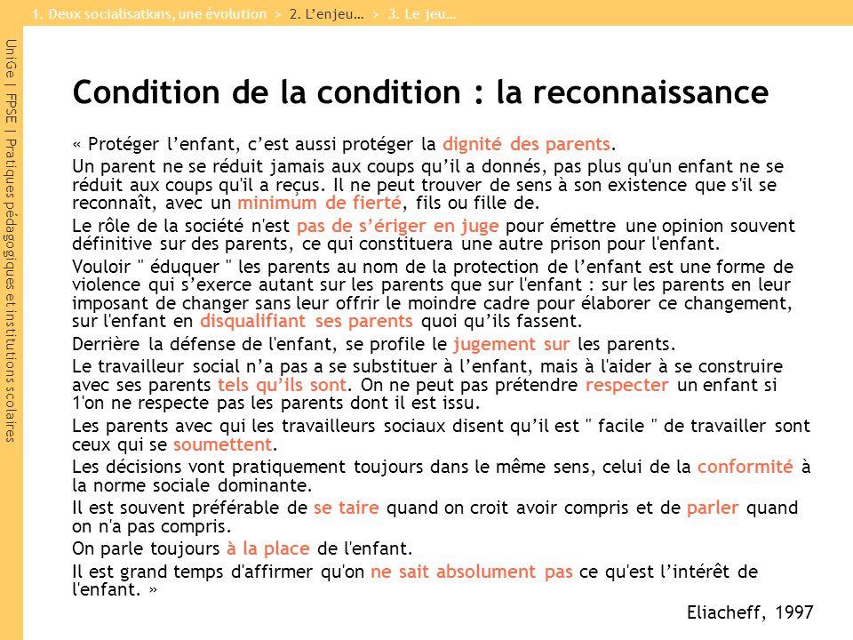 Condition de la condition : la reconnaissance