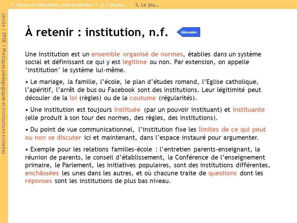 À retenir : institution, n.f.