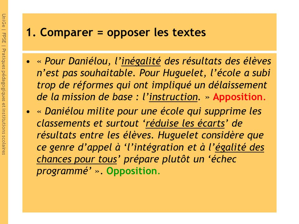 1. Comparer = opposer les textes