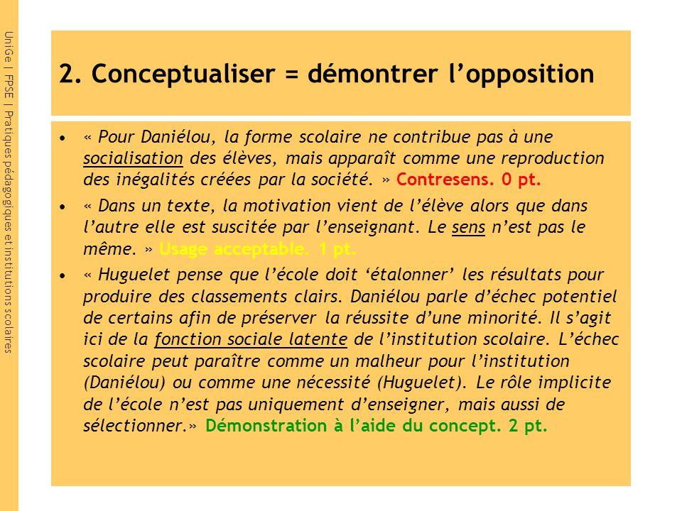 2. Conceptualiser = démontrer l'opposition